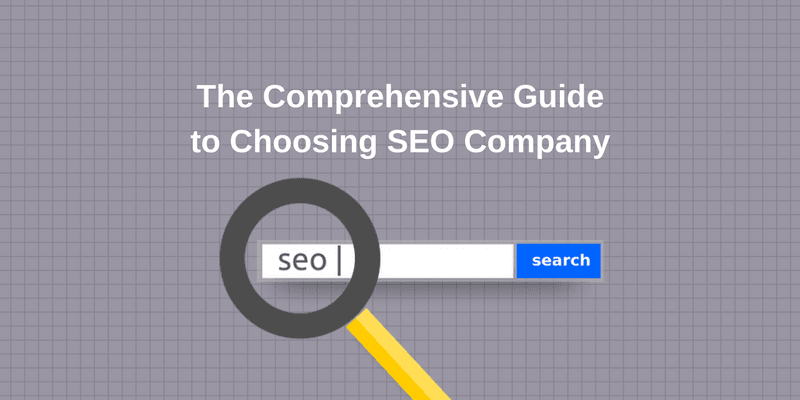 The Comprehensive Guide to Choosing SEO Company - Netolink