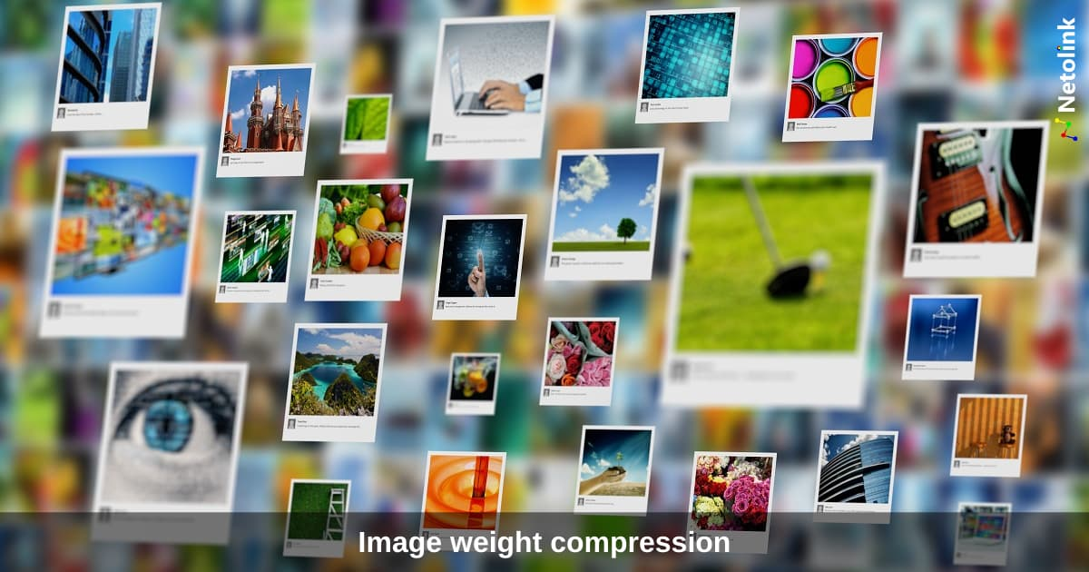 Image weight compression for a website – How to reduce image size? And why is it important?